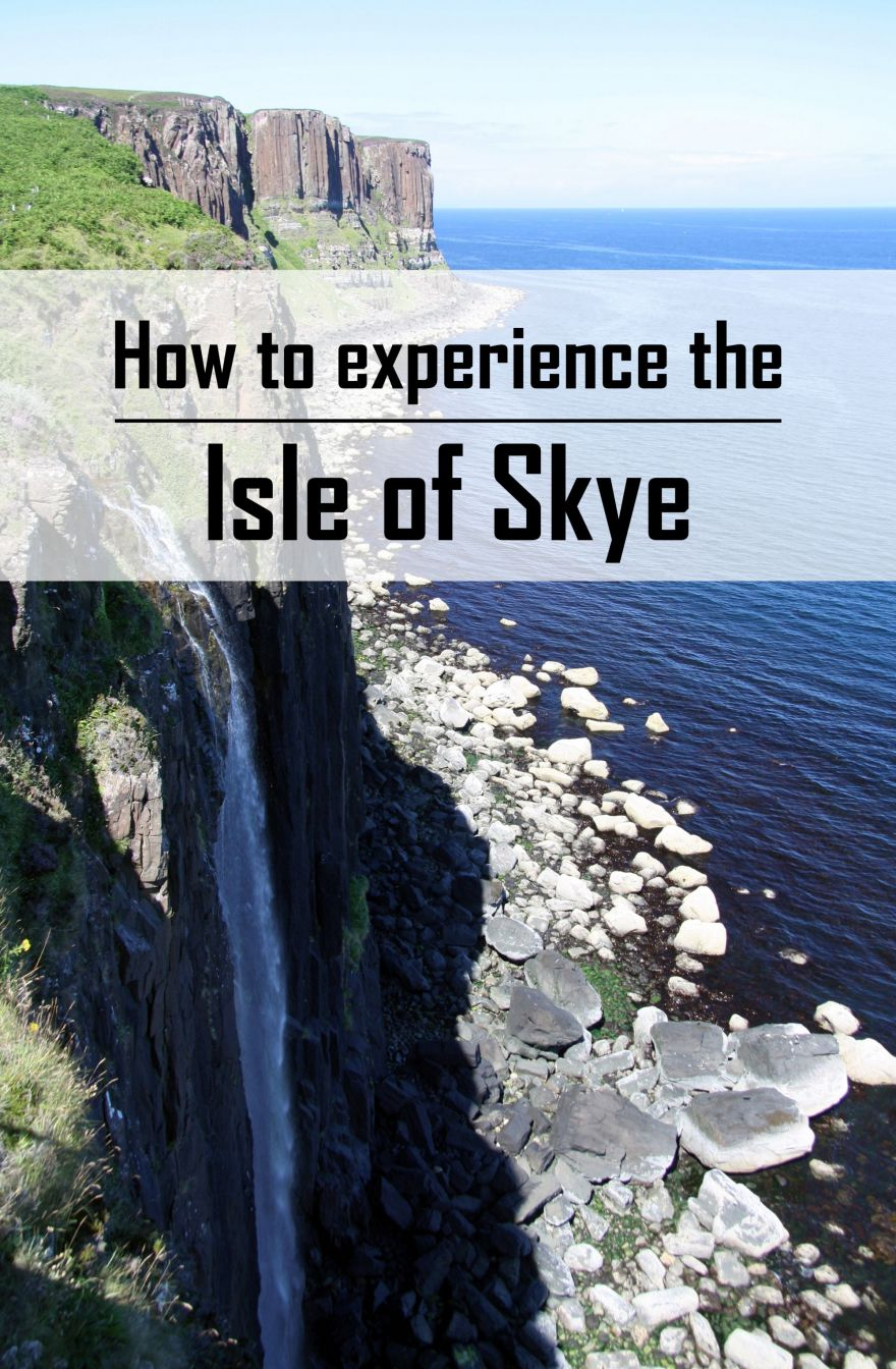 How to experience the Isle of Skye